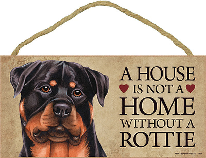 A house is not a home without a rottie