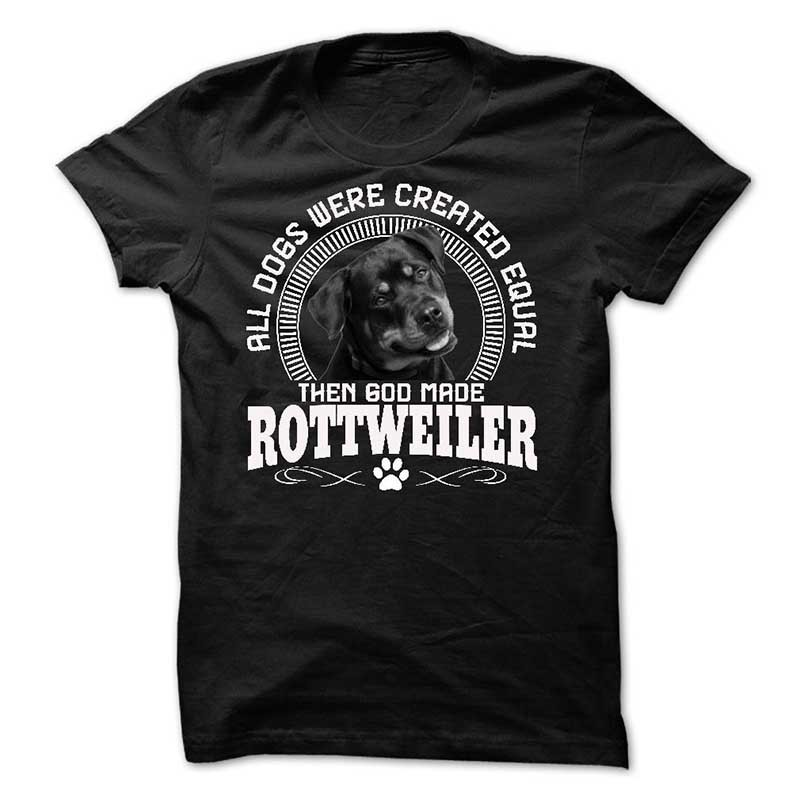 then god made rottweiler dogs